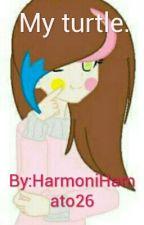 My turtle. by HarmoniHamato26