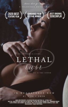 LETHAL LUST | ✎ by prada-and-punishment