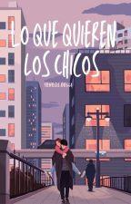 Lo Que Quieren Los Chicos by ImTheNewRachel