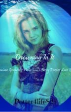 Drowning In It (Hermione Granger's twin/ Harry Potter Love Story)*On Hold* by nomoremygryffindor