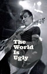 The World Is Ugly (Frank Iero X Reader) by blood-infections
