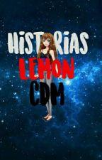 Historias Lemon || Corazon De Melon. by luciana123princesa