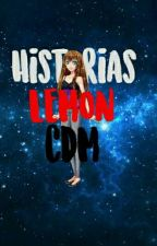 Historias Lemon || Corazon De Melon. by luciana123princesa