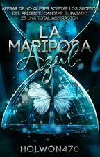 La Mariposa azul by Holwon470