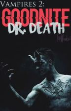 Goodnite Dr. Death [Peterick vs. Brallon] VAMPIRES 2 short fic by TopWeekes