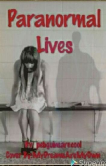 Paranormal Lives