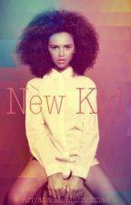 New Kid  by bahamian_goddess
