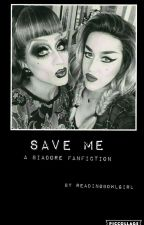 Save Me (Biadore) (BiancaxAdore) (RoyxDanny) by readingbowlgirl