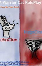-Rivalry- ~A EchoClan and RageClan RolePlay~ CLOSED by DarkestDory360