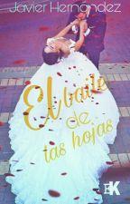 El baile de Las Hojas Amor Sin Fin by Javier01Hernandez