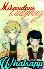 Miraculous Ladybug ♡WhatsApp♡ by -QuesoPanda-