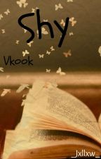 Shy [ Vkook/Taekook ] by _Jxllxw_