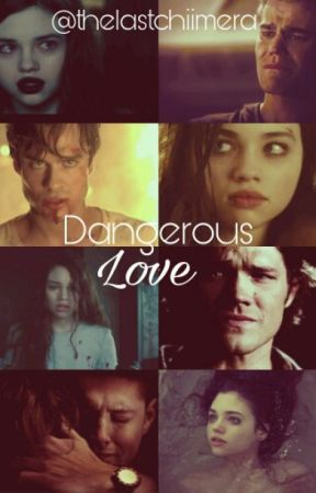 Dangerous Love  by thelastchiimera