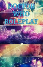 Doctor Who Roleplay {Closed} by 1EnsignGemma