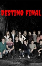 Destino Final by DarkButterflyM