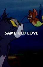 Same old Love ❀ GOT7  by JiminieUnicorn