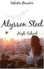 Alysson Steel: High School by ValentineBeaudoin
