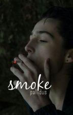smoke // l.t by pallidus