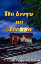 Do Berço ao Avesso [Hiatus] by FranklinArruda