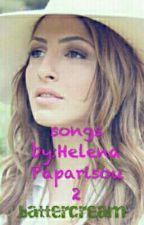 songs by Helena Paparisou 2 by battercream