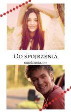 Od spojrzenia by sandrusia_99
