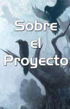 Sobre el Proyecto by FantasiaESP