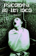 psicología de un loco  by marshall-L