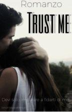 TRUST ME by ionontiappartengo