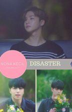 Disaster/JUNHWAN/BINHWAN/YAOI by larasafrilia1771