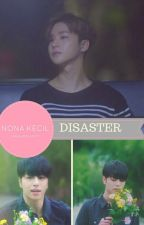 [END] Disaster/JUNHWAN/BINHWAN/YAOI by larasafrilia1771