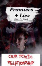 Promises + Lies|Ministar by Kat_is_Nerd
