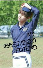 My (best/Boy)friend || Kim Taehyung FF~ by BXTXSXMXE