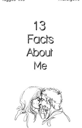 13+ Facts About Me by hazyheadedmind