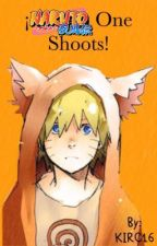 Naruto One Shots by KIRC16
