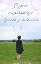 Z życia nieporadnego dziecka z internetu (nominacje, rysunki, historyjki itp) by -_Mariko_-