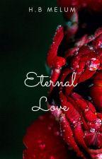 Eternal Love by HanneIBM