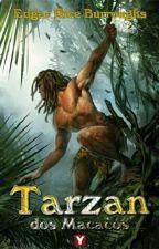 Tarzan dos Macacos - Livro 1 by Alex020993