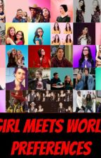 Girl Meets World Preferences by shayshaybot