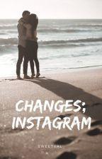 CHANGES; INSTAGRAM #2  J.C [En Pausa] by sweetval_