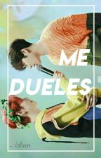 Me dueles || MarkSon by -IstVan