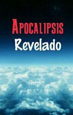 Apocalipsis Revelado by gerardo_gonzalez