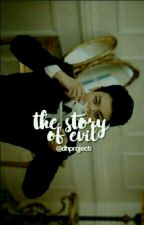 The Story Of Evil || BTS by DHProject