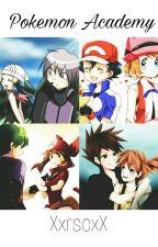 Pokemon Acadmey  by Xxrscxx