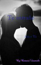Te extrañe (Ash y tu) by BetaniaUzumaki