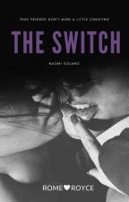 The Switch #1 { short story } by naoycaro