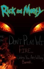 (Rick x Reader) Don't Play with Fire by Eclipse_Tayen