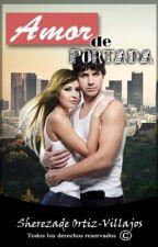 Amor de Portada [en edición] by SherezadeOrtiz-Villa