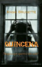 Quincena by Angiebrunette87