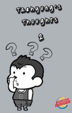 Taehyung's Thoughts 2 by BangtanBurger