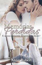 Memórias Perdidas - AMOSTRA by AlineRubert